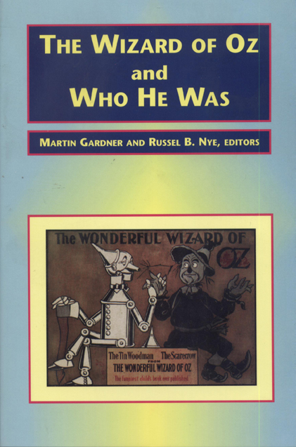 The Wizard of Oz and Who He Was cover