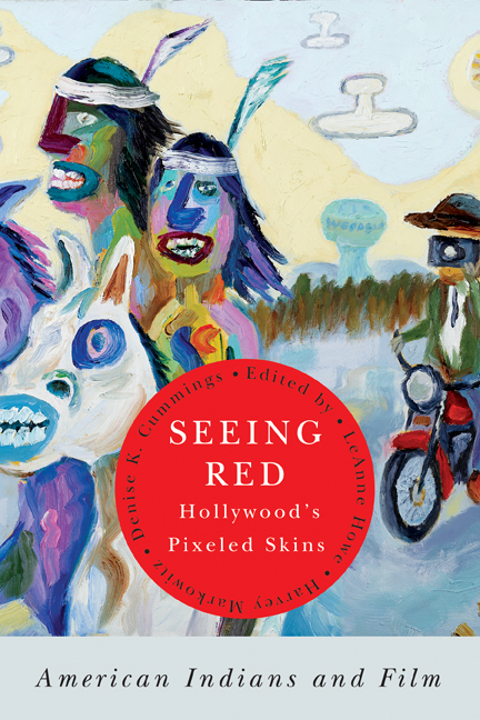 Seeing red : Hollywood's pixeled skins : American Indians and film