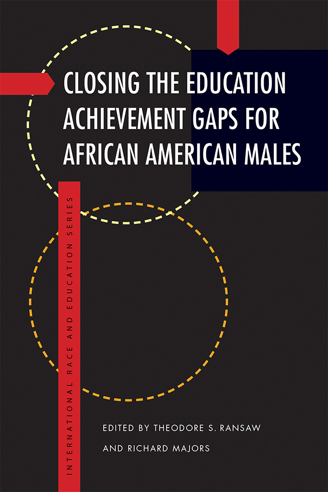 Closing the Education Achievement Gaps for African American Males cover