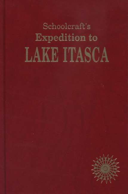 Schoolcraft's Expedition to Lake Itasca cover