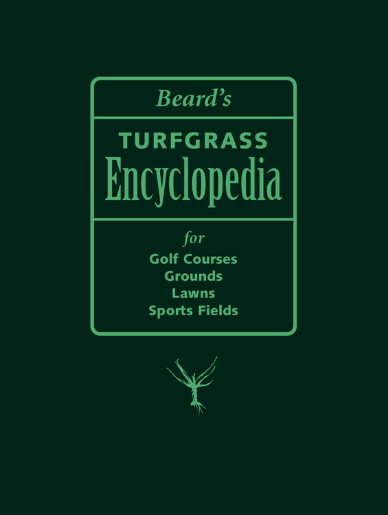 Beard's Turfgrass Encyclopedia for Golf Courses, Grounds, Lawns, Sports Fields cover