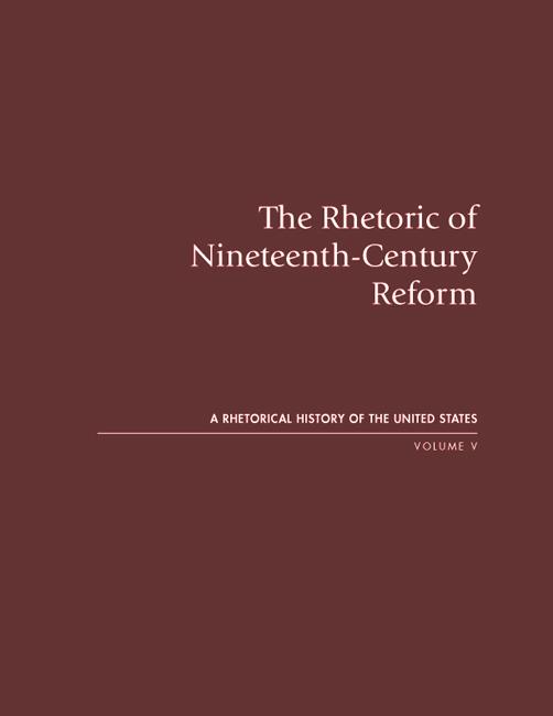 The Rhetoric of Nineteenth-Century Reform cover