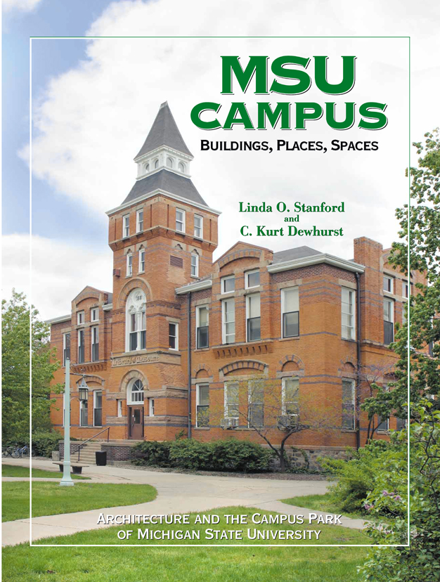 MSU Campus—Buildings, Places, Spaces cover