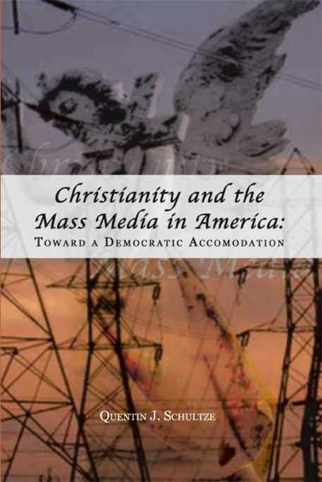 Christianity and the Mass Media in America cover