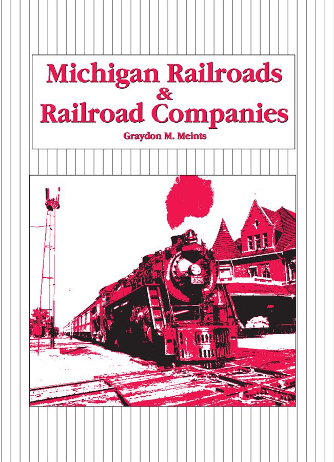 Michigan Railroads & Railroad Companies cover