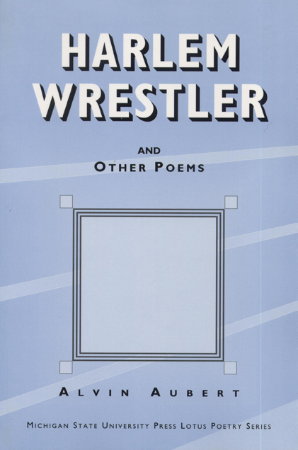 Harlem Wrestler and Other Poems cover