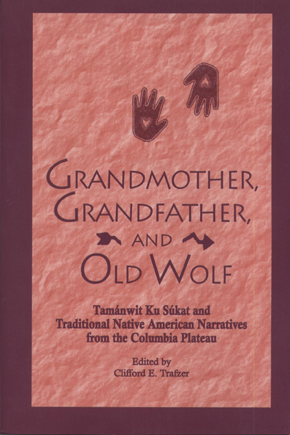 Grandmother, Grandfather, and Old Wolf cover
