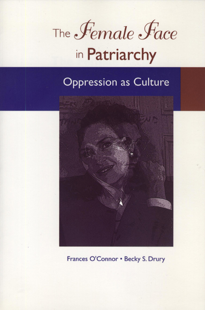 The Female Face in Patriarchy cover