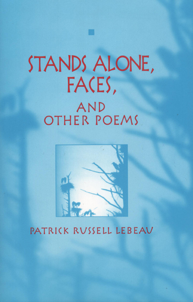 Stands Alone, Faces, and Other Poems cover