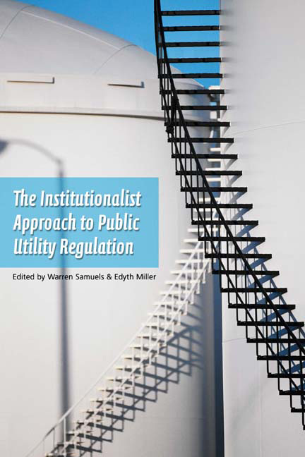 An Institutionalist Approach to Public Utility Regulation cover