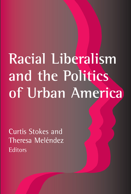 Racial Liberalism and the Politics of Urban America cover