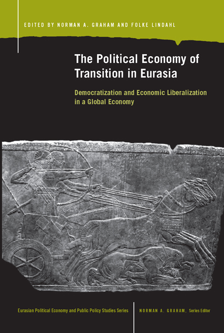 The Political Economy of Transition in Eurasia cover