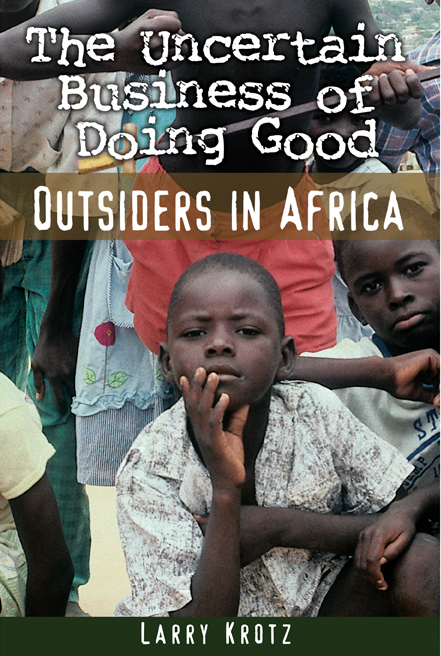 The Uncertain Business of Doing Good cover