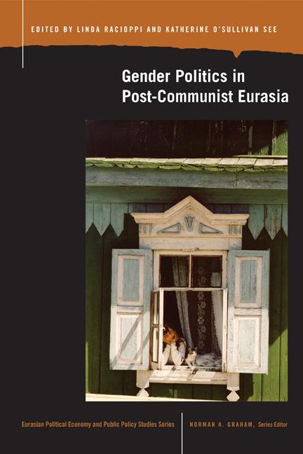 Gender Politics in Post-Communist Eurasia cover