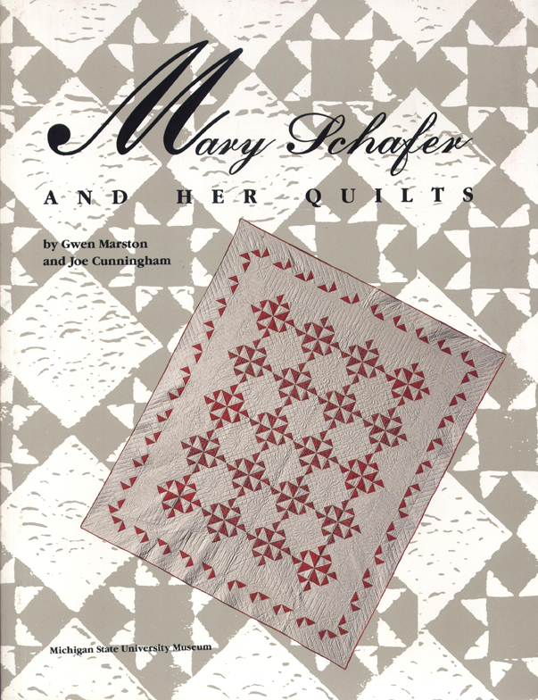 Mary Schafer and Her Quilts cover