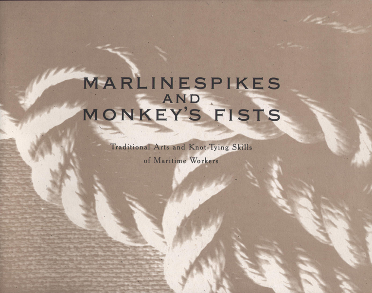 Marlinespikes and Monkey's Fists cover