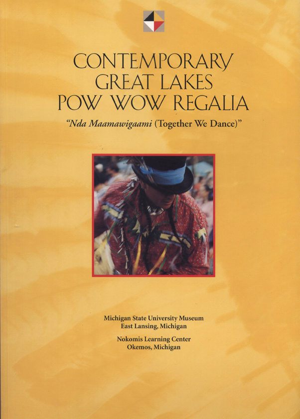 Contemporary Great Lakes Pow Wow Regalia cover
