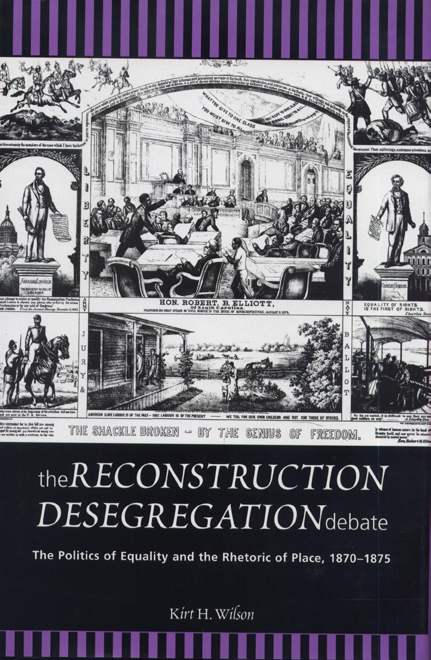 The Reconstruction Desegregation Debate cover