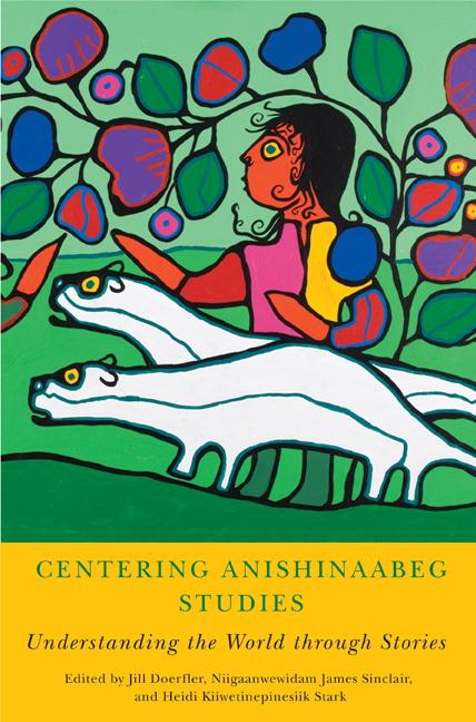 Centering Anishinaabeg Studies cover