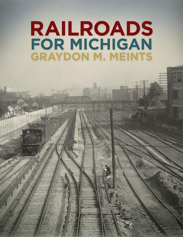 Railroads for Michigan cover