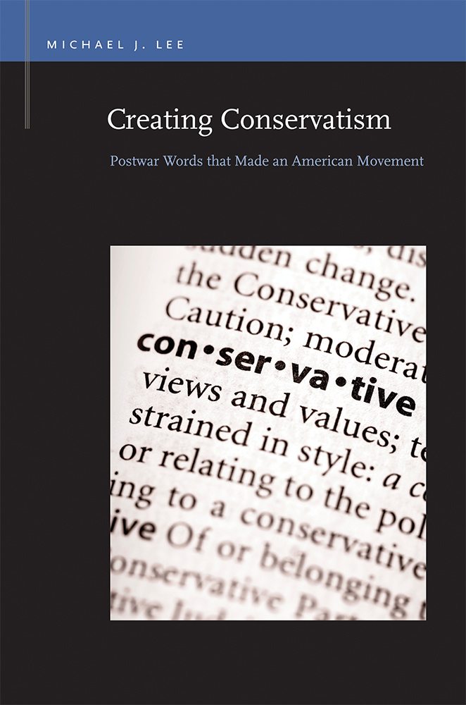 Creating Conservatism cover