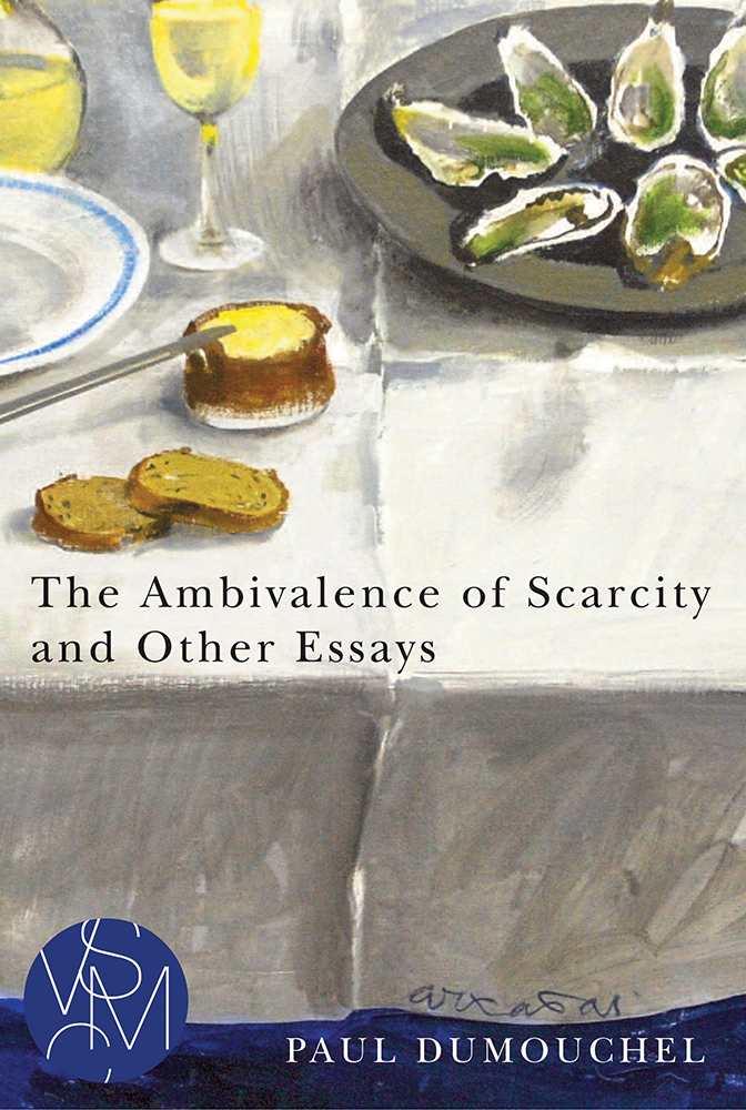 The Ambivalence of Scarcity and Other Essays cover