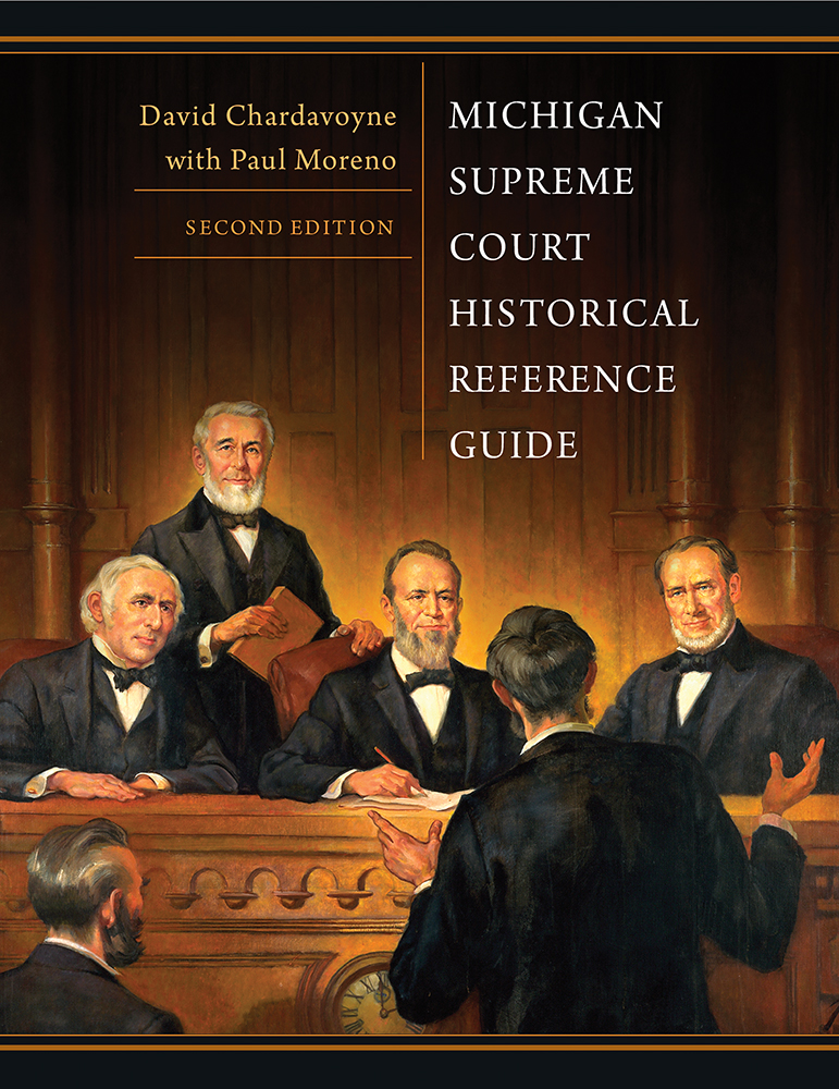Michigan Supreme Court Historical Reference Guide, 2nd Edition cover