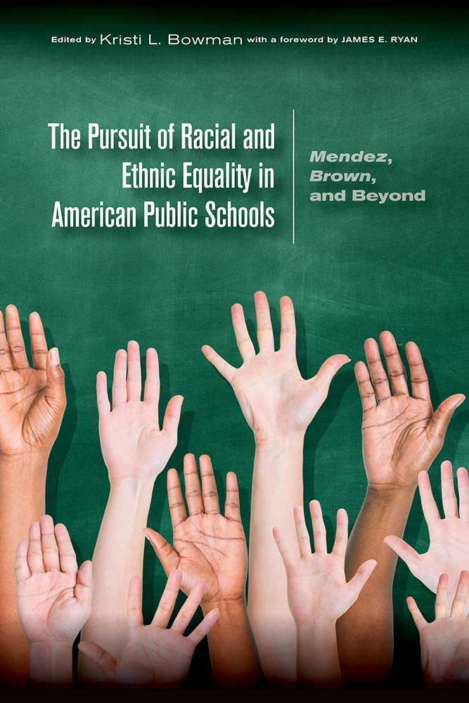 The Pursuit of Racial and Ethnic Equality in American Public Schools cover
