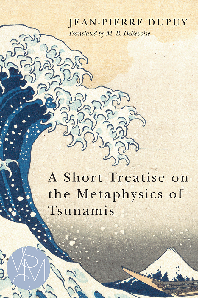 A Short Treatise on the Metaphysics of Tsunamis cover