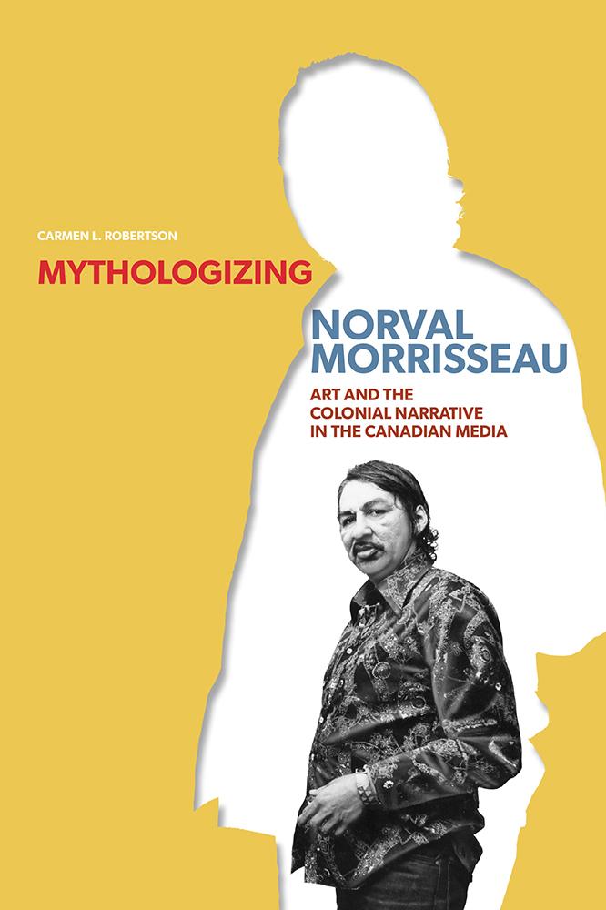 Mythologizing Norval Morrisseau cover