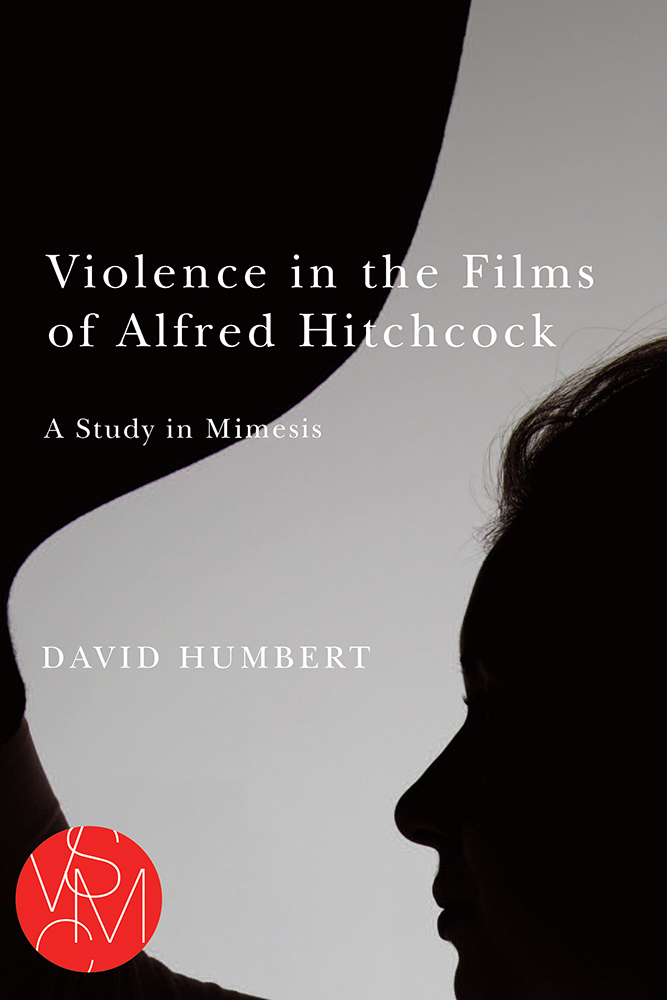 Violence in the Films of Alfred Hitchcock cover