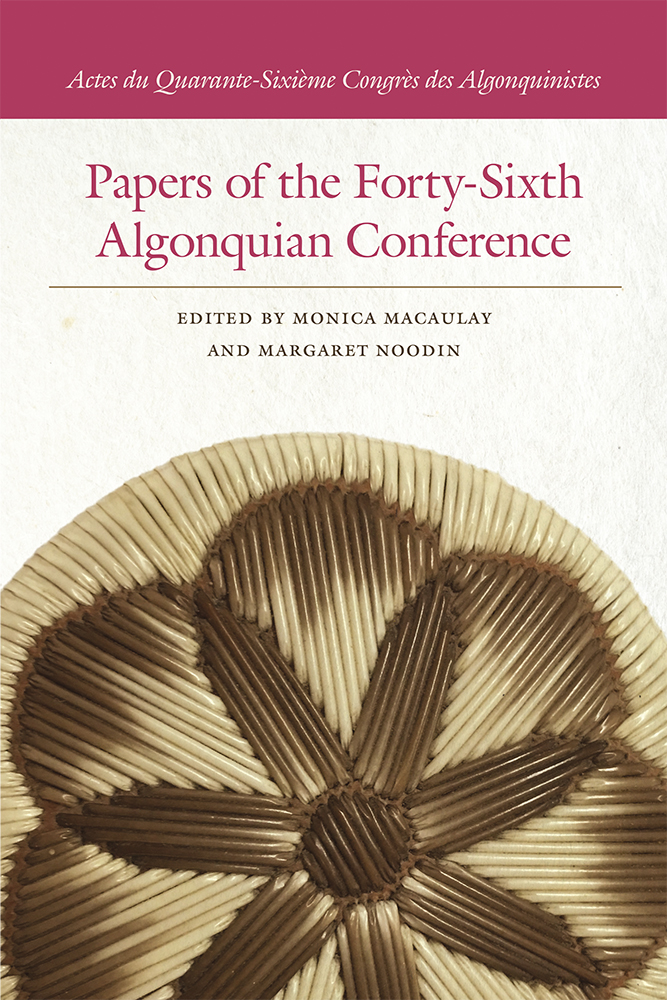 Papers of the Forty-Sixth Algonquian Conference cover