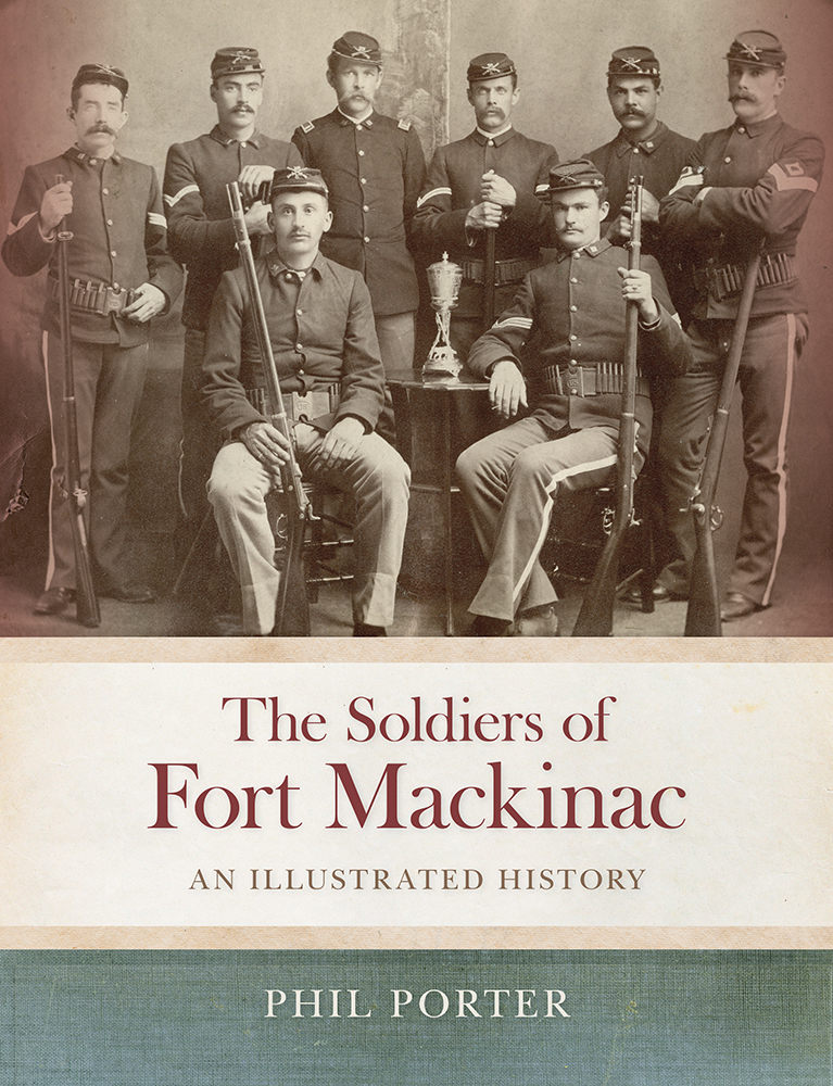 The Soldiers of Fort Mackinac cover