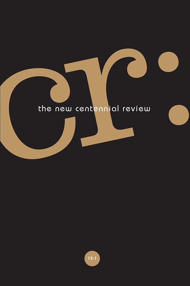 CR: The New Centennial Review 15, no. 1 cover