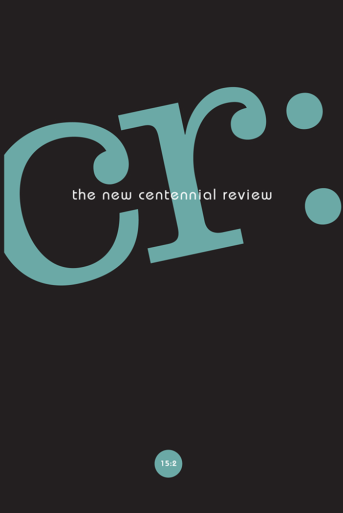 CR: The New Centennial Review 15, no. 2 cover