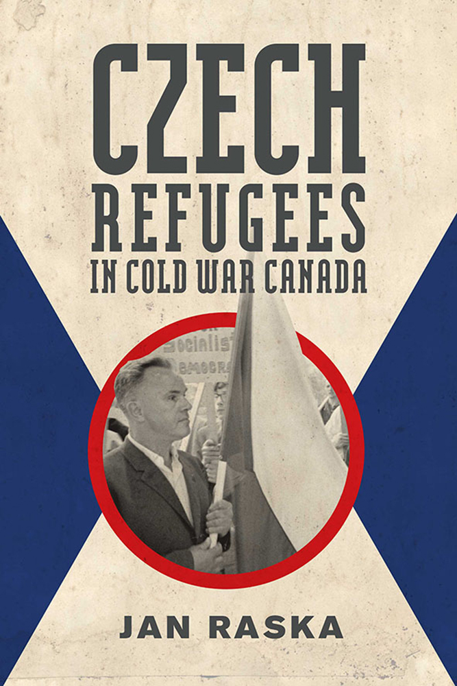 Czech Refugees in Cold War Canada cover