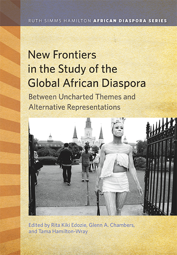 New Frontiers in the Study of the Global African Diaspora cover