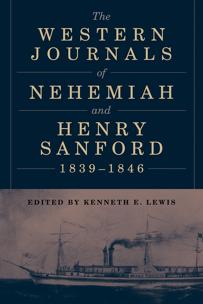 The Western Journals of Nehemiah and Henry Sanford, 1839 - 1846 cover
