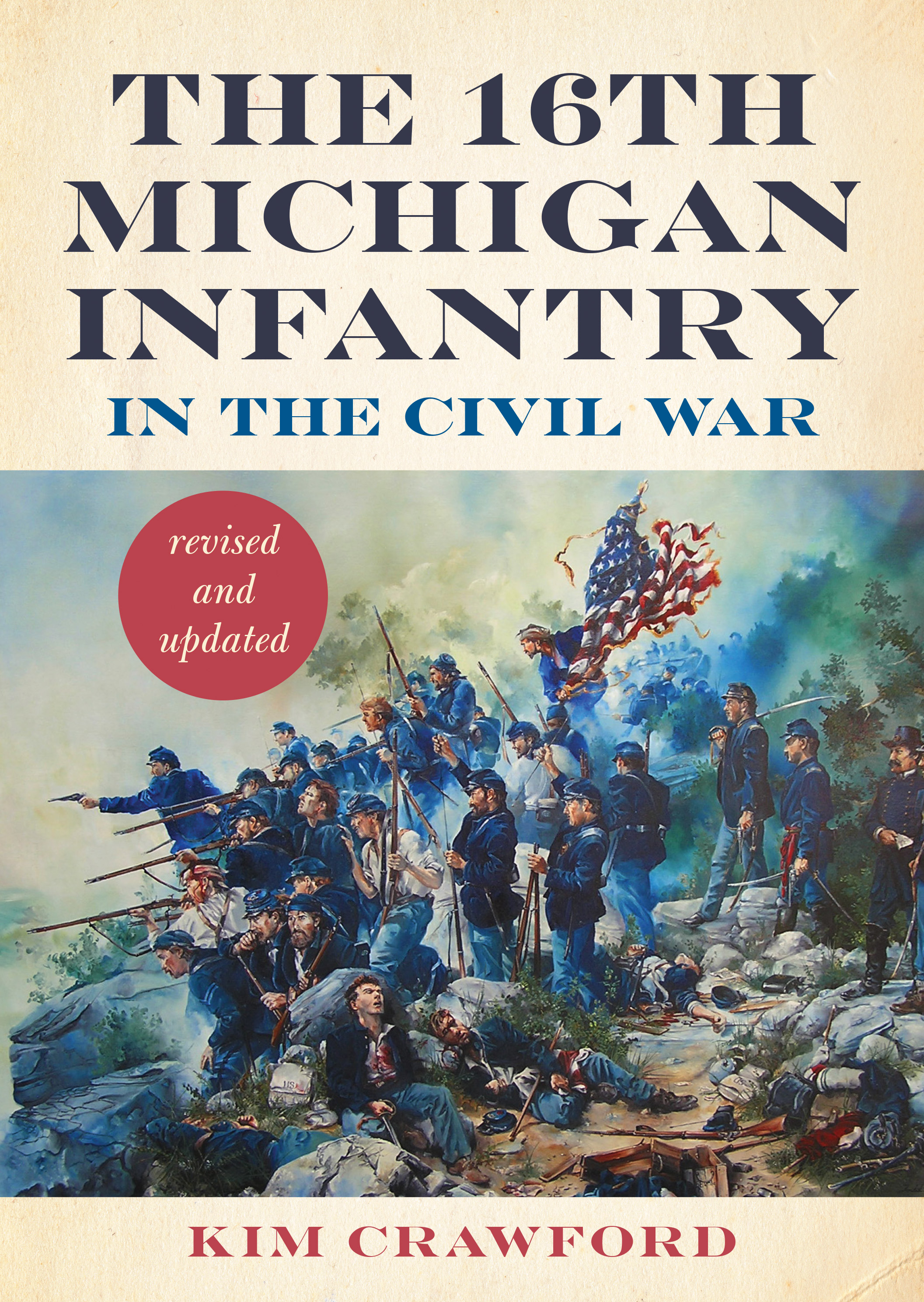The 16th Michigan Infantry in the Civil War, Revised and Updated cover