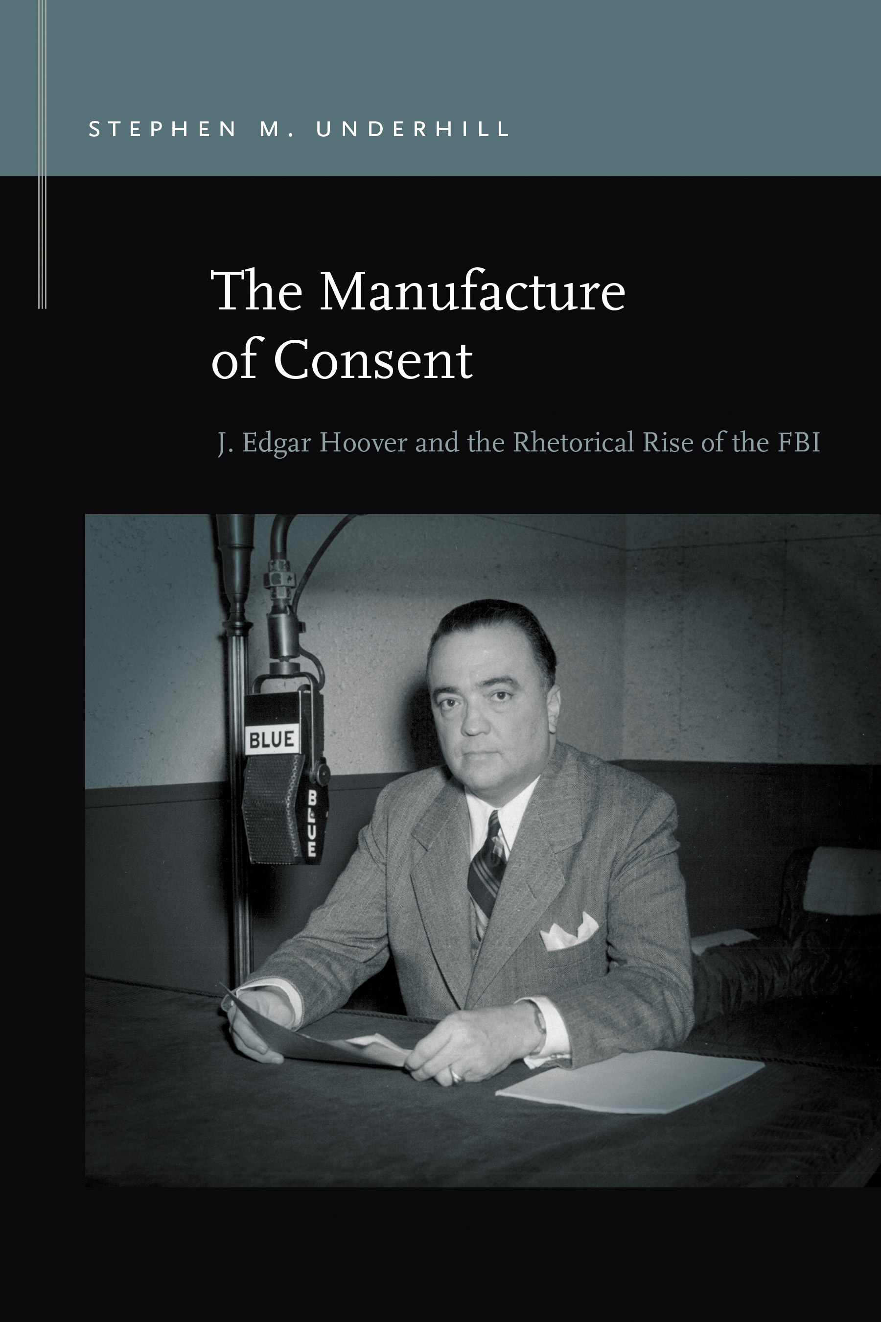The Manufacture of Consent cover